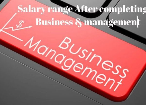 Salary range After completing Business management