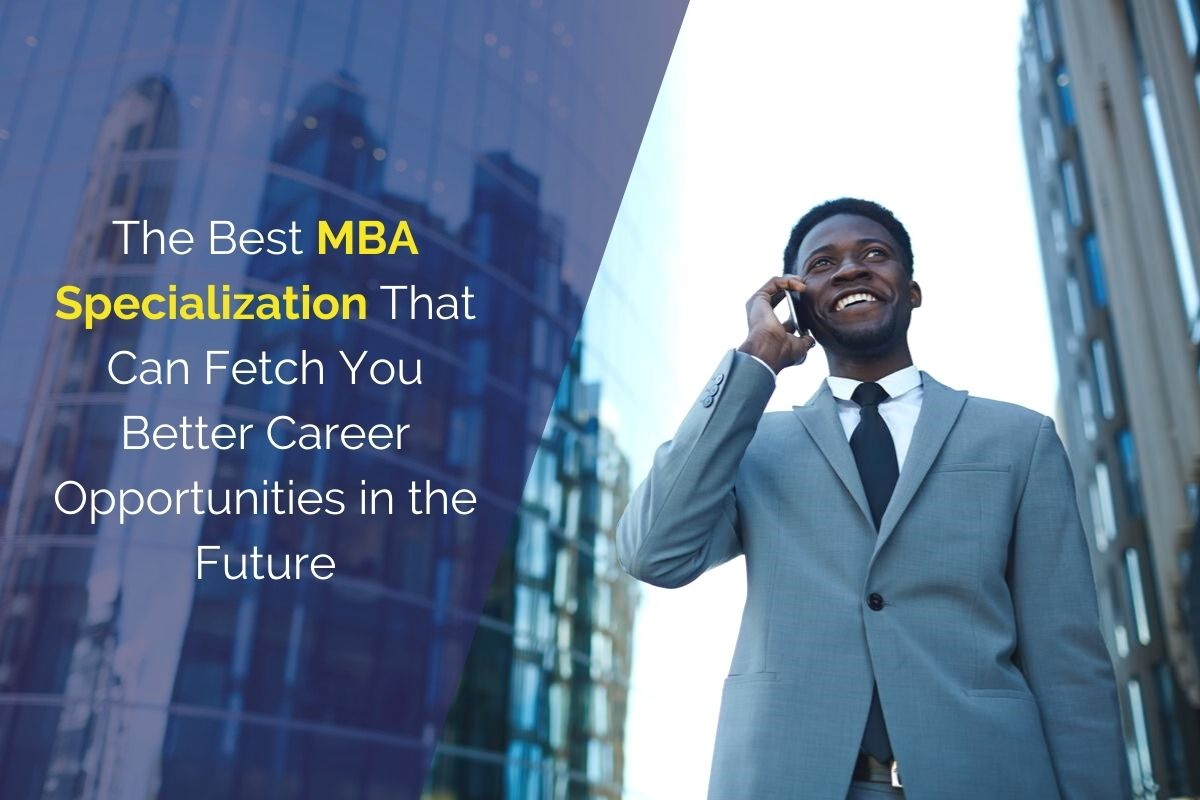 Best MBA Specialization for the Future