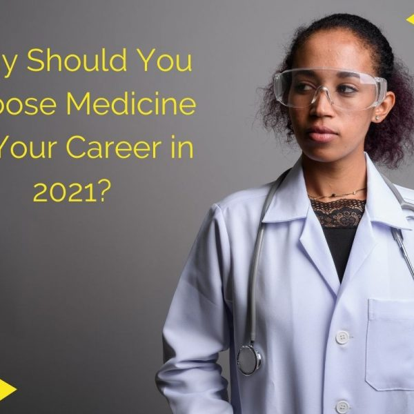 Medicine Careers in 2021