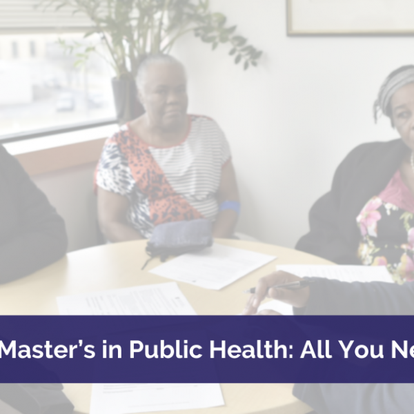 masters in public health all you need to know